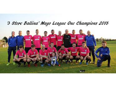 Ballina Town B - Three Store League One Champions 2018
