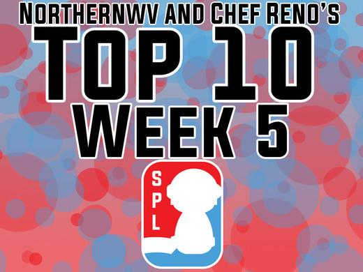NorthernWV and Chef Reno's Top 10 - Week 5