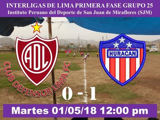 Defensor Lima FC 0 Arriba Huracán 1