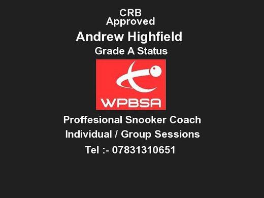 ANDREW HIGHFIELD SNOOKER COACH