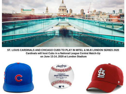 MLB announces the St. Louis Cardinals and Chicago Cubs to play 13-14 June 2020 at London Stadium