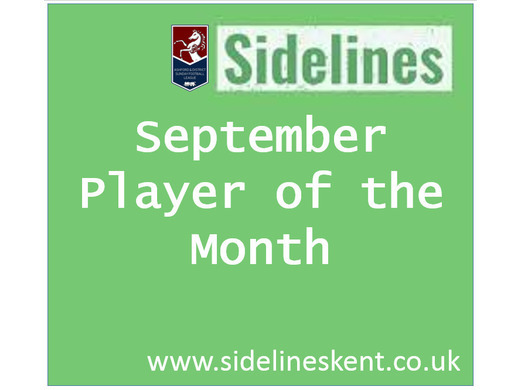 September Player of the Month- Sponsored by Sidelines Kent
