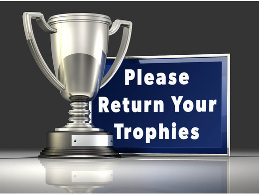 Time to return your trophies