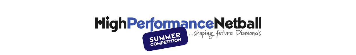 High Performance Netball - 2017 Summer Competition
