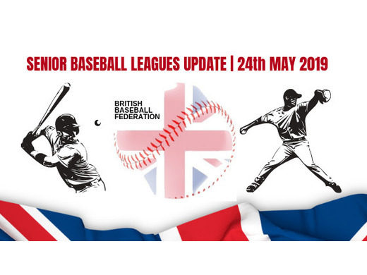 British Baseball Federation - Seniors Recap (Friday 24th May 2019)