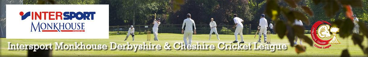 Intersport Monkhouse Derbyshire & Cheshire Cricket League