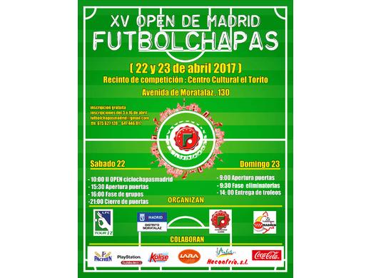 XV OPEN FUTBOLCHAPAS MADRID