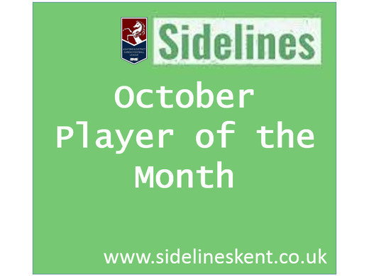 October Player of the Month- Sponsored by Sidelines Kent