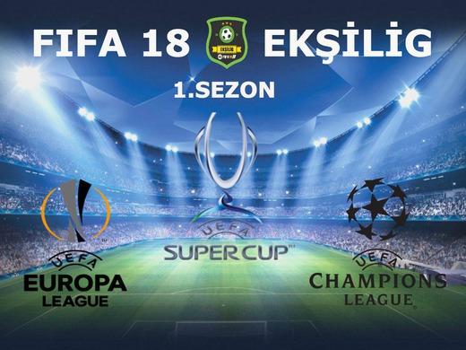 FIFA 18 EKSİLİG 1.SEZON SONA ERDİ!