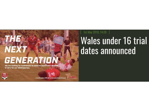 Wales Rugby League U16's National Team - 2018 Trial Information