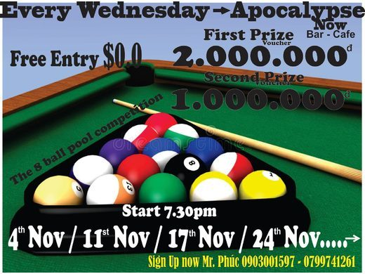 Apocalypse Now Wednesday Night 8-Ball Pool Prize Tournament