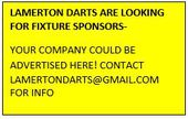 LAMERTON DARTS ARE LOOKING FOR FIXTURE SPONSORS